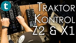 Native Instruments | Traktor Kontrol Z2 & X1 | Demo