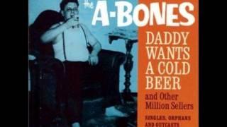 "The A-Bones - ""The World"