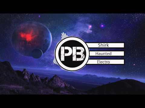 Shirk - Haunted [Launch EP]