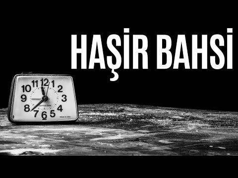 Risale-i Nur Dersleri - Haşir Bahsi
