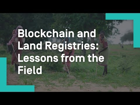 Blockchain Technology and Land Registries: Lessons from the Field