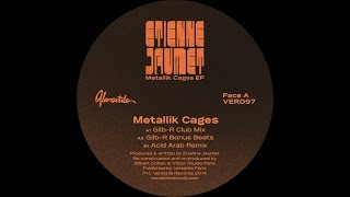 Etienne Jaumet - Metallik Cages (Acid Arab Remix)