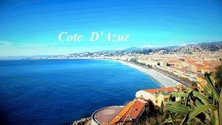 Лазурный берег Франции,  Франция, Cote D'Azur(Красивый видео клип., 2016-04-08T16:47:13.000Z)