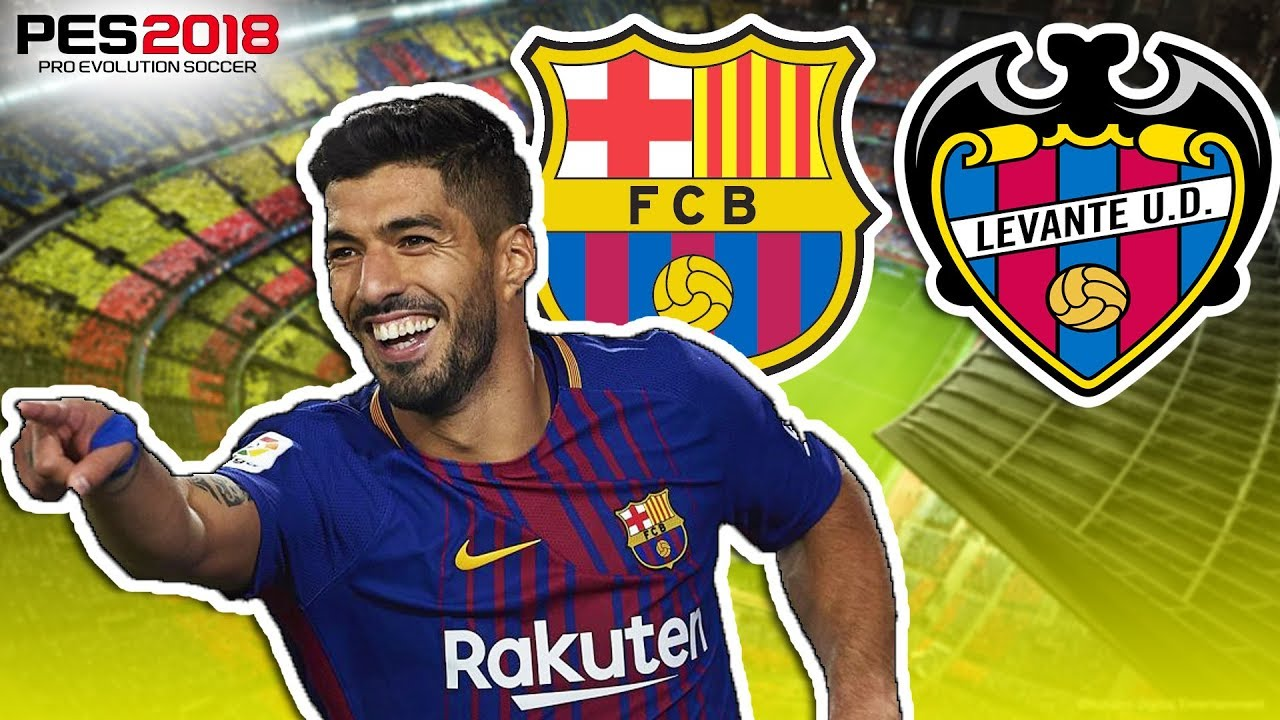 PES 18 Barcelona vs Levante LaLiga Gameplay No Commentary 60 FPS 1080p Full HD