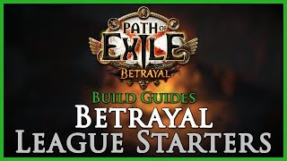 Path of Exile [3.5]: Betrayal League Starter Builds