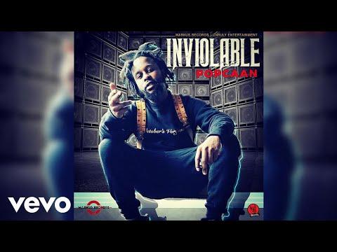 Popcaan - Inviolable (Official Audio)