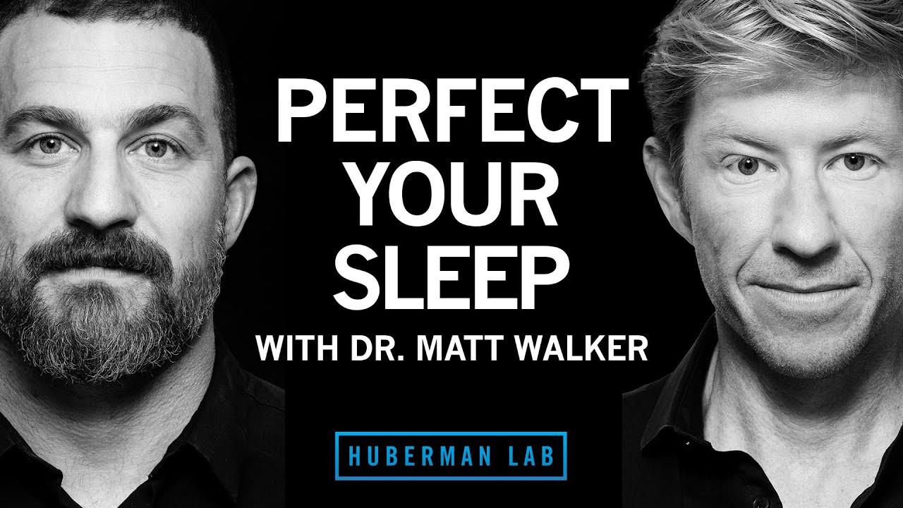 Download Dr. Matthew Walker: The Science & Practice of Perfecting Your Sleep   Huberman Lab Podcast #31
