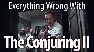 Everything Wrong With The Conjuring 2 In 17 Minutes Or Less
