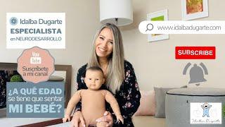¿A qué edad se tiene que sentar mi bebé? Mi explicación desde el Neurodesarrollo