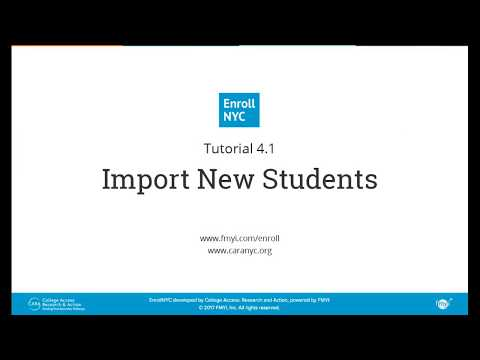 Enroll NYC™ Tutorial – 4.1 Import New Students