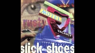 Watch Slick Shoes Proved Me Wrong video