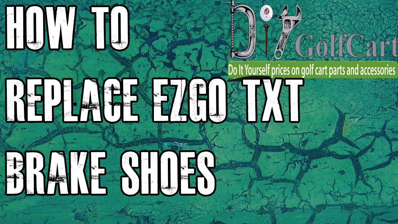 hight resolution of ezgo txt brake shoes how to replace your golf cart brakes