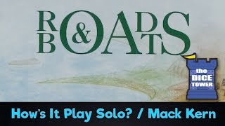 Roads & Boats (Solo) Review - with Mac Kern