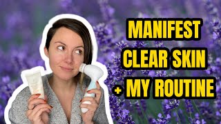 MANIFEST CLEAR SKIN plus My Skin Care Routine with DUVOLLE Radiance Spin Care System