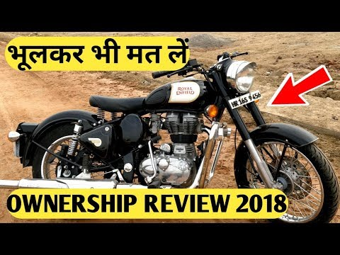 Royal Enfield Classic 350 Ownership Review 2018 || Disadvantages & Advantages BS4 Mp3