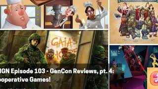 ENGN 104 - GenCon Reviews, pt. 4 - Cooperative Games!