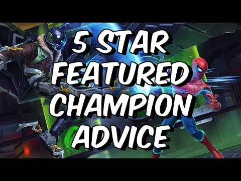 5 Star Featured Champion Advice - What To Go For? - Marvel Contest Of Champions