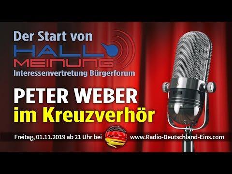 """★ Peter Weber im Kreuzverhör & Politik-Talk - Bürgerforum """"Hallo Meinung"""" ★ Radio Deutschland Eins ★"""