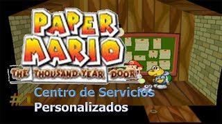Paper Mario: La Puerta Milenaria/Peticiones #1