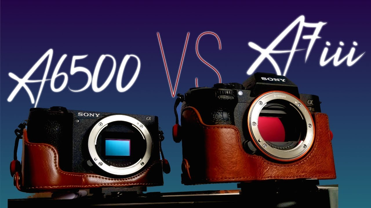 Sony A6500 vs Sony A7III Side-by-Side Comparison | 4K Shooters