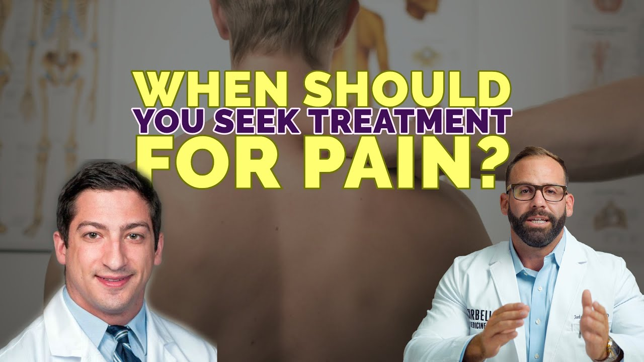 When Should You Seek Treatment For Pain?