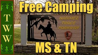 Free Camping in the East Pt.1: The Natchez Trace Parkway