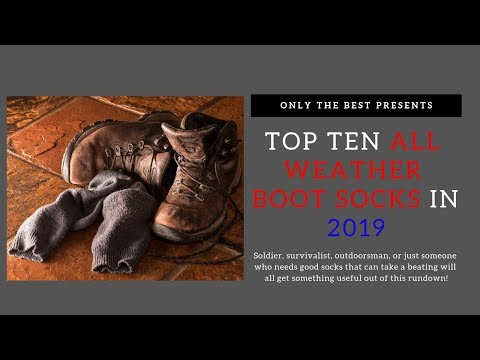 Top Boot Socks for Men in 2019 - The 10 Best All Weather Boot Socks for Work Boots and Hiking