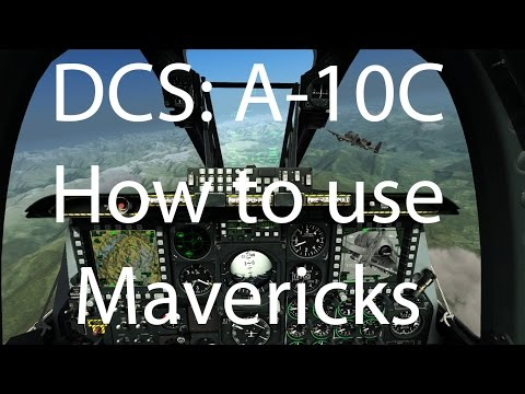 DCS: A-10c AGM-65 Maverick training  by Badjoe117