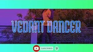 Tune Jo Na Kaha | Dard pehele se hai zyada | Vedant Choreography_Cover Song |