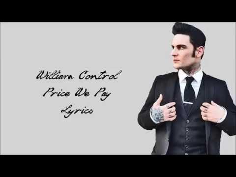 William Control -  PRICE WE PAY Lyrics