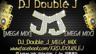2014 CLUB MIX 다운로드 201409 DJ Double J MEGA MIX 클럽노래추천 디제이리믹스 CLUB MUSIC 2014 DJ REMIX DOWNLOAD