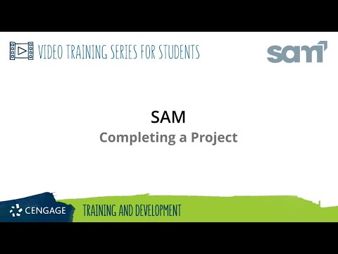 SAM Student: Completing a Project (365/2016/2019) - YouTube