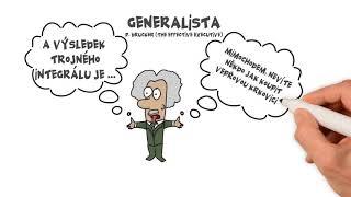 Jsi generalista nebo specialista?