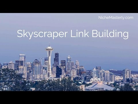 Skyscraper Link Building  Explained