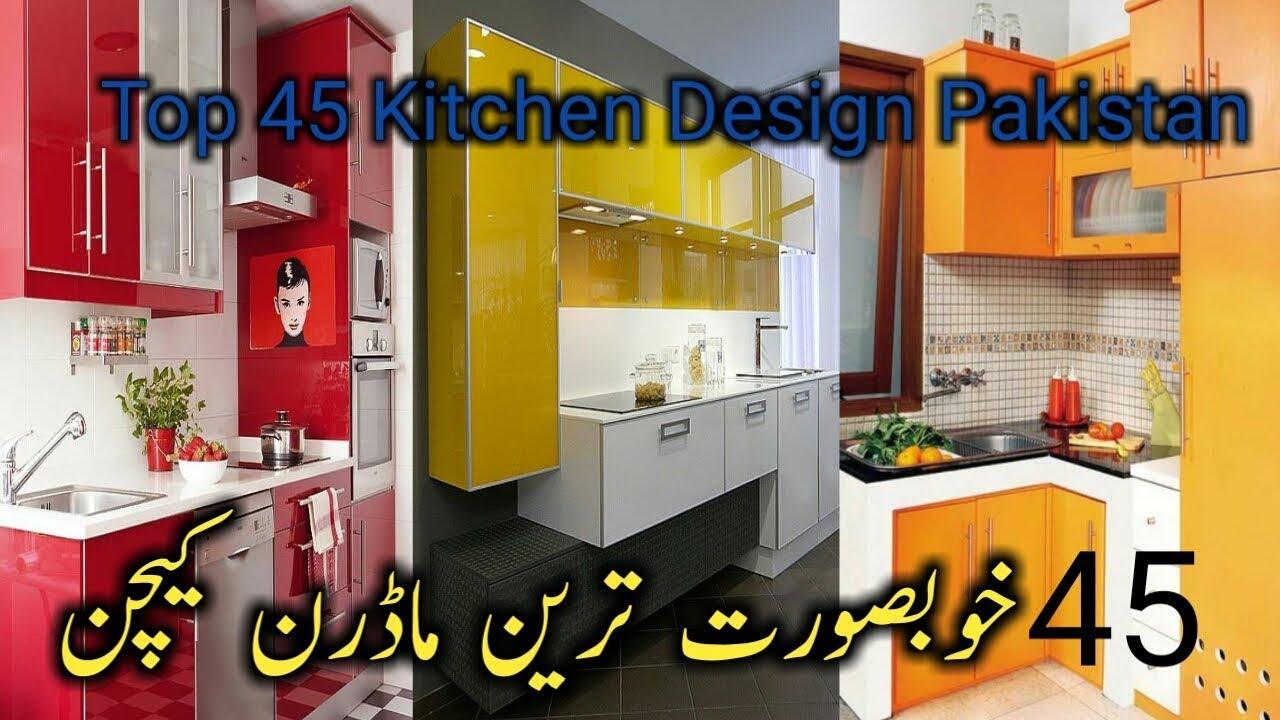 Top 45 Best Modern Kitchen Design Ideas For Modern Home Pakistan 2019 Kitchen Cabinet Ideas 2019 Youtube