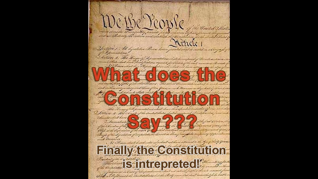 What Does The Constitution Say?  Youtube