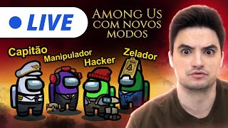 LIVE - AMONG US NO NOVO MODO! [+10]