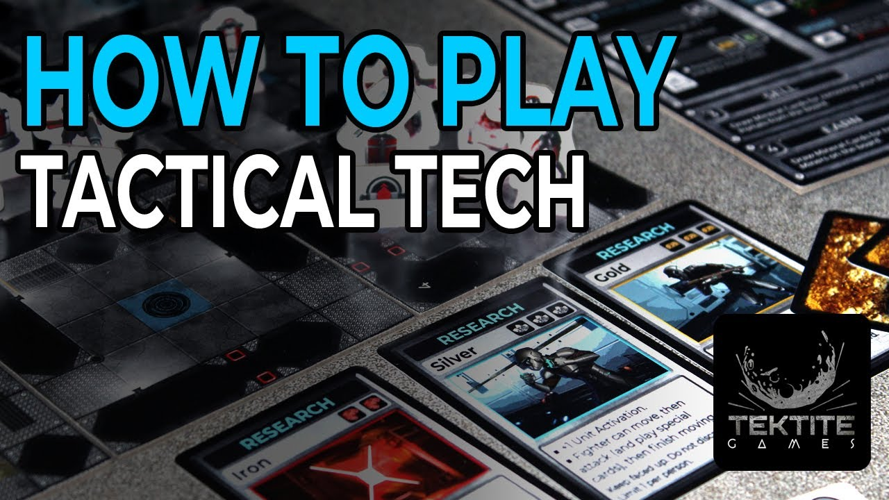 How to Play Tactical Tech