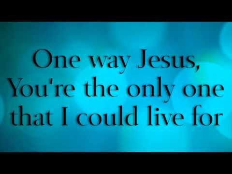 One Way - Hillsong Lyrics