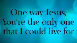 [3.76 MB] One Way - Hillsong Lyrics