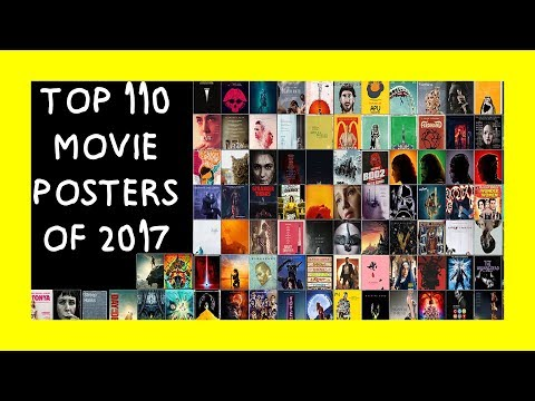 TOP 110 MOVIE POSTERS OF 2017