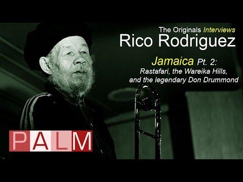 Rico Rodriguez [Interview] - Jamaica Part 2: Rastafari, the Wareika Hills and Don Drummond