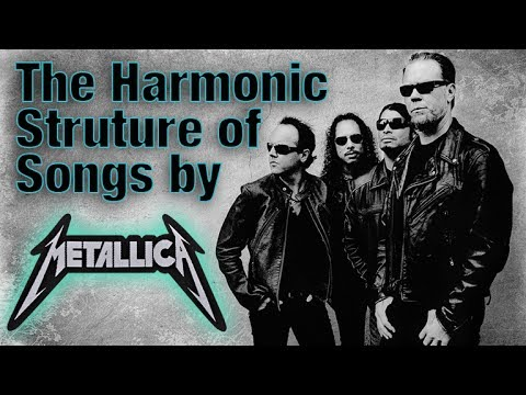 The Harmonic Structure of Songs by Metallica - Understand Metallica's Music