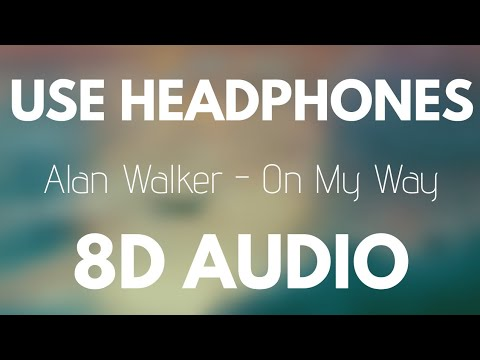 Alan Walker - On My Way Ft. Sabrina Carpenter & Farruko (8D AUDIO)