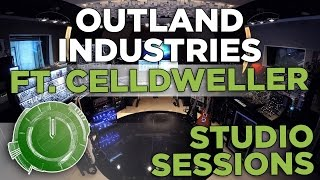 Recording Cessions EP.09: Outland Industries