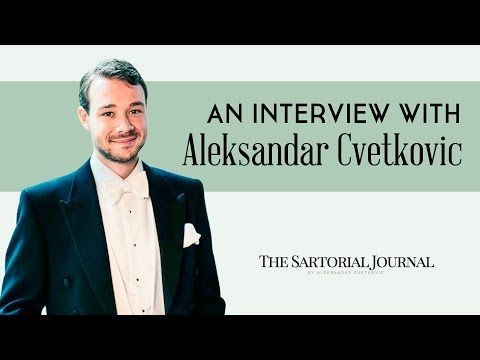 How To Dress Like A Young English Gentleman On A Budget - Interview with Aleksandar Cvetkovic