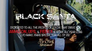 Black Santa - Mo Staxx (Official Video)