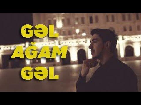 Orxan Murvetli - Gel Agam Gel