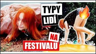 TYPY LIDÍ na festivalu | Natyla (& Ati, Lukefry)