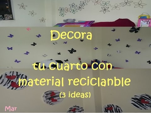 Decora tu cuarto con material reciclable mar youtube for Ideas para decorar mi cuarto con cosas recicladas